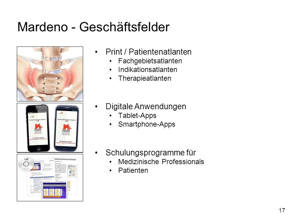 17 Mardeno - Geschäftsfelder Print / Patientenatlanten Fachgebietsatlanten Indikationsatlanten Therapieatlanten Digitale Anwendungen Tablet-Apps Smart