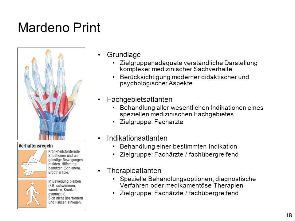 18 Mardeno Print Grundlage Zielgruppenadäquate verständliche Darstellung komplexer medizinischer Sachverhalte Berücksichtigung moderner didaktischer u