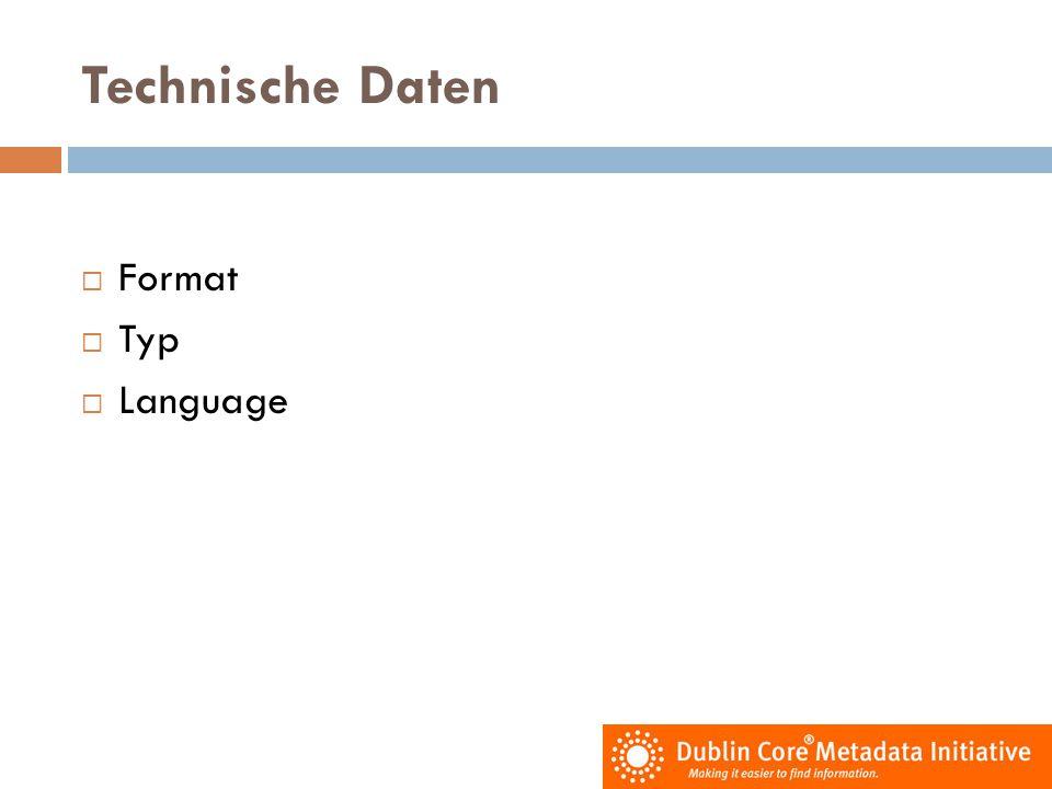 Technische Daten  Format  Typ  Language
