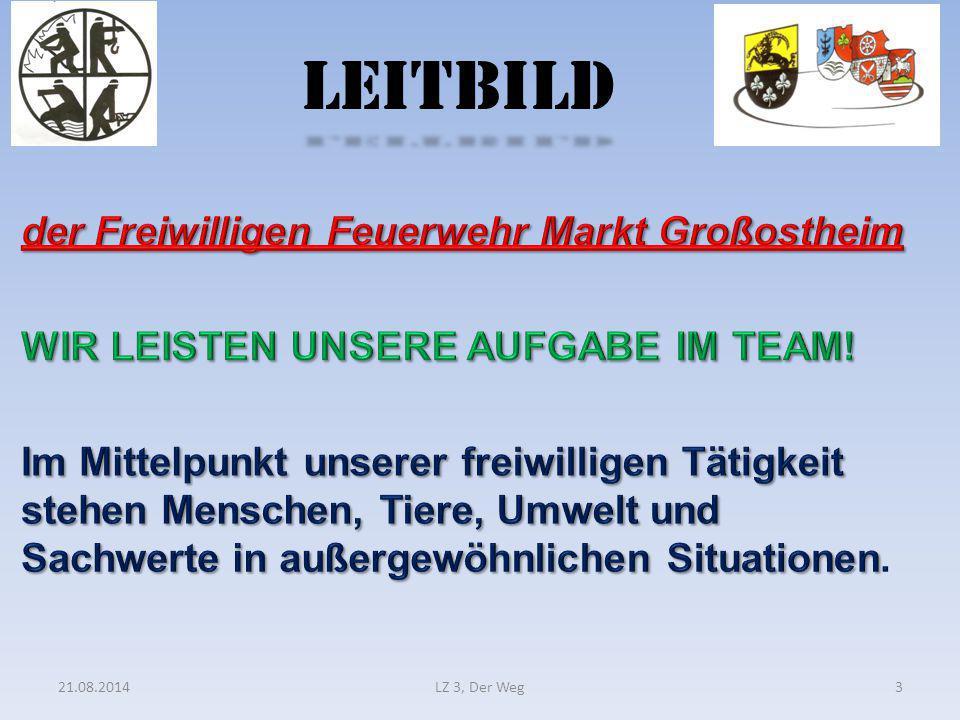 LEITBILD 21.08.2014LZ 3, Der Weg3