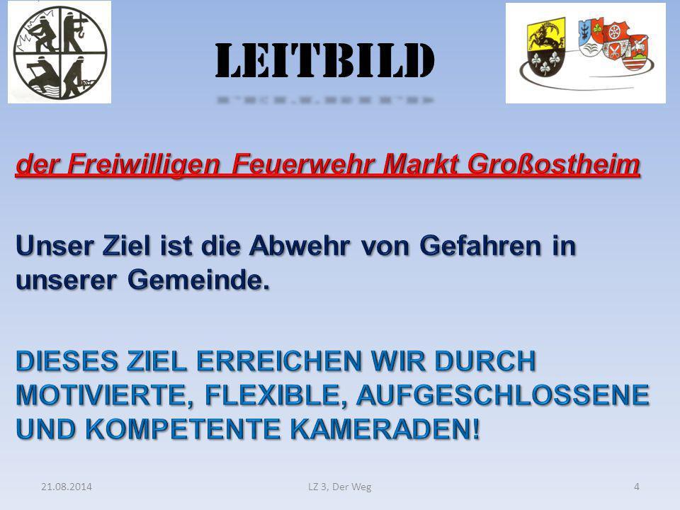 LEITBILD 21.08.2014LZ 3, Der Weg4