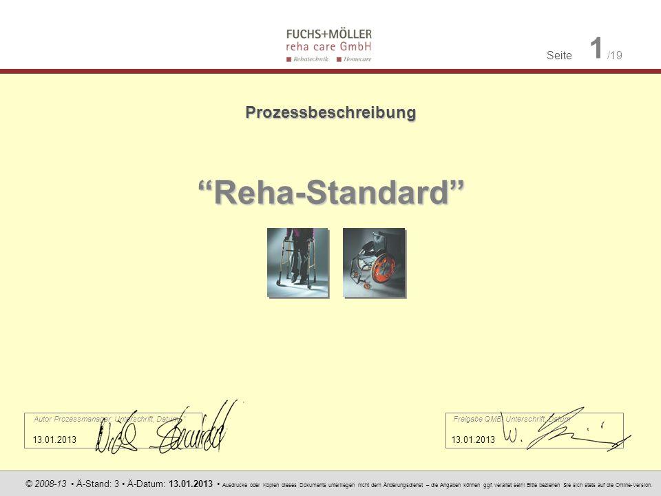 Seite 1 /19 © 2008-13 Ä-Stand: 3 Ä-Datum: 13.01.2013 Ausdrucke oder Kopien dieses Dokuments unterliegen nicht dem Änderungsdienst – die Angaben können