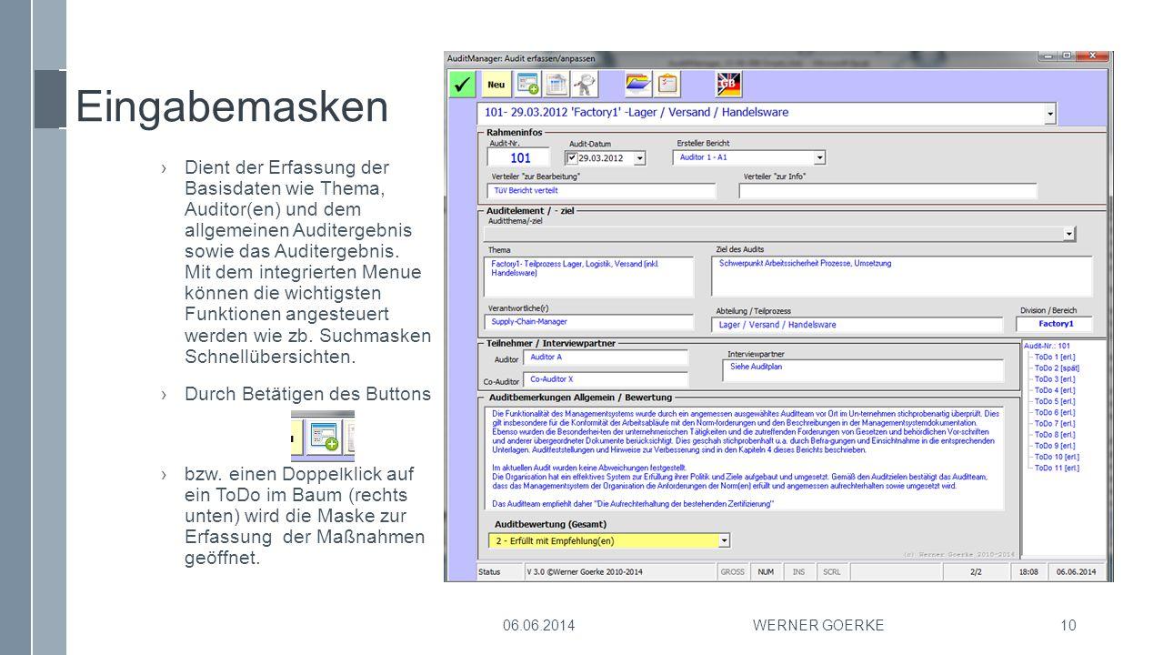 Eingabemasken ›Dient der Erfassung der Basisdaten wie Thema, Auditor(en) und dem allgemeinen Auditergebnis sowie das Auditergebnis. Mit dem integriert