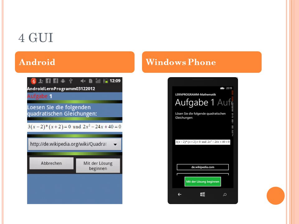 4 GUI AndroidWindows Phone