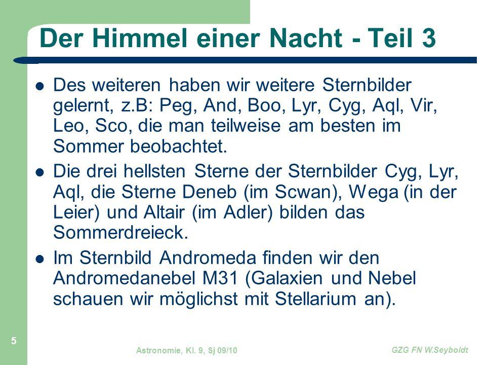 Astronomie, Kl.9, Sj 09/10 GZG FN W.Seyboldt 26 Aufgaben 1.