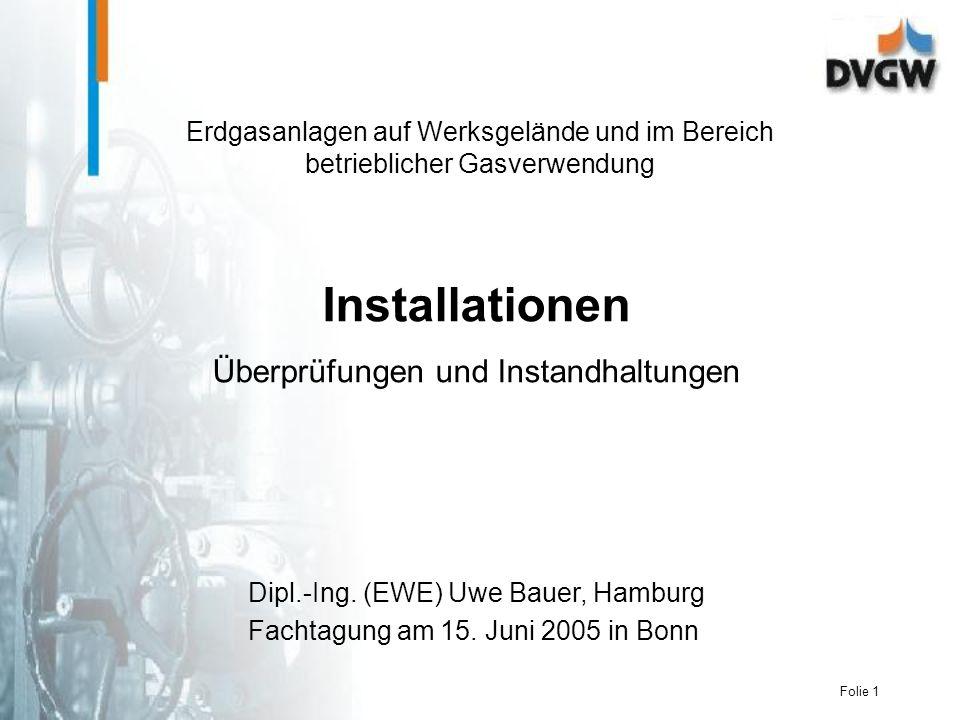 Folie 1 Installationen Überprüfungen und Instandhaltungen Dipl.-Ing.