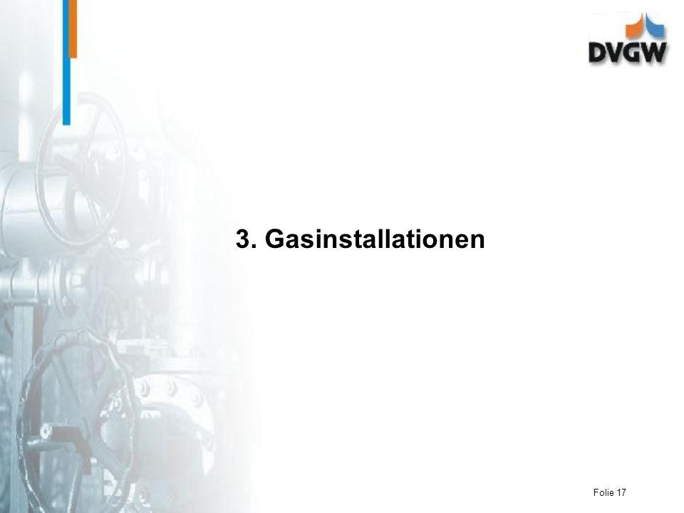 Folie 17 3. Gasinstallationen