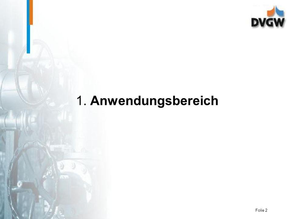 Folie 33 Betrieb und Instandhaltung nach DVGW-Fachinfo zusätzlich Dichtheit der Verbindungen Befestigung Korrosionsschutz Funktion von Armaturen und Rohleitungsteilen