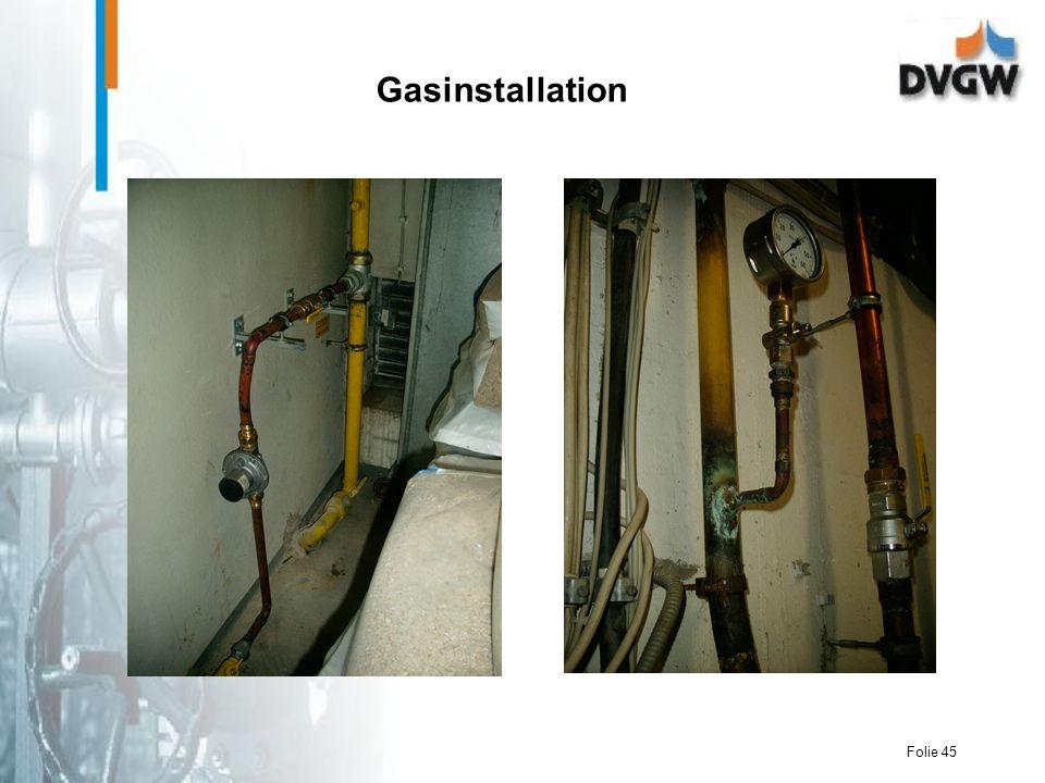 Folie 45 Gasinstallation