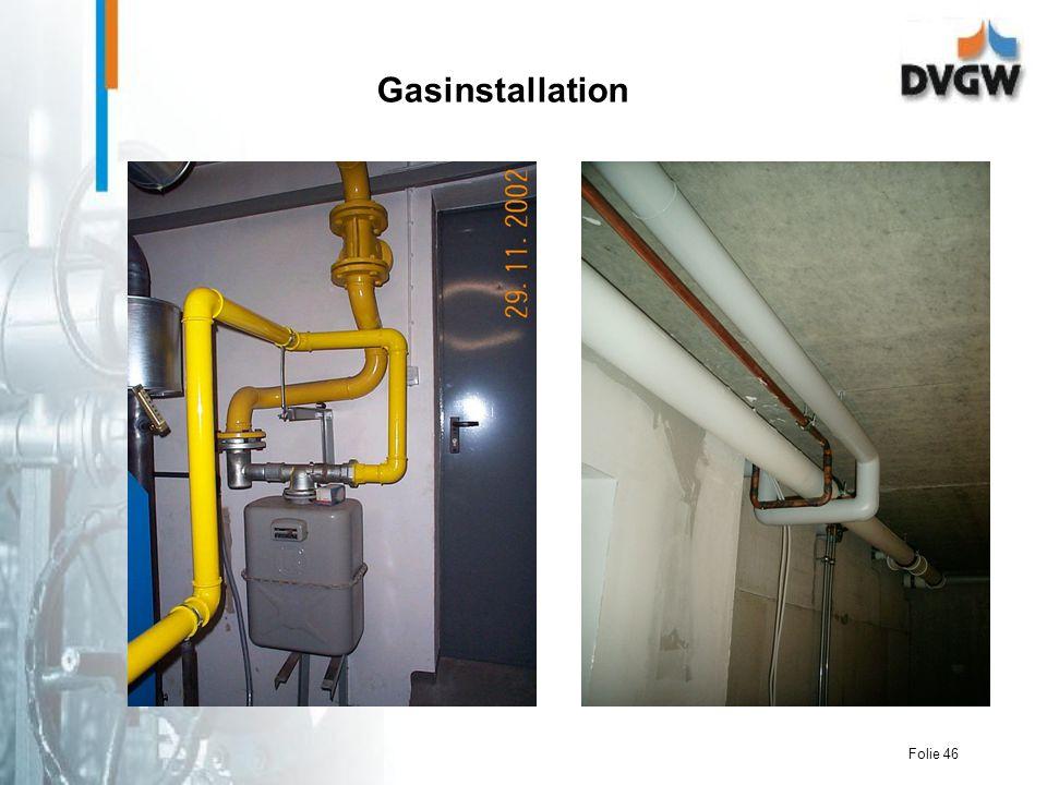 Folie 46 Gasinstallation