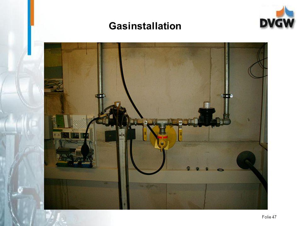 Folie 47 Gasinstallation