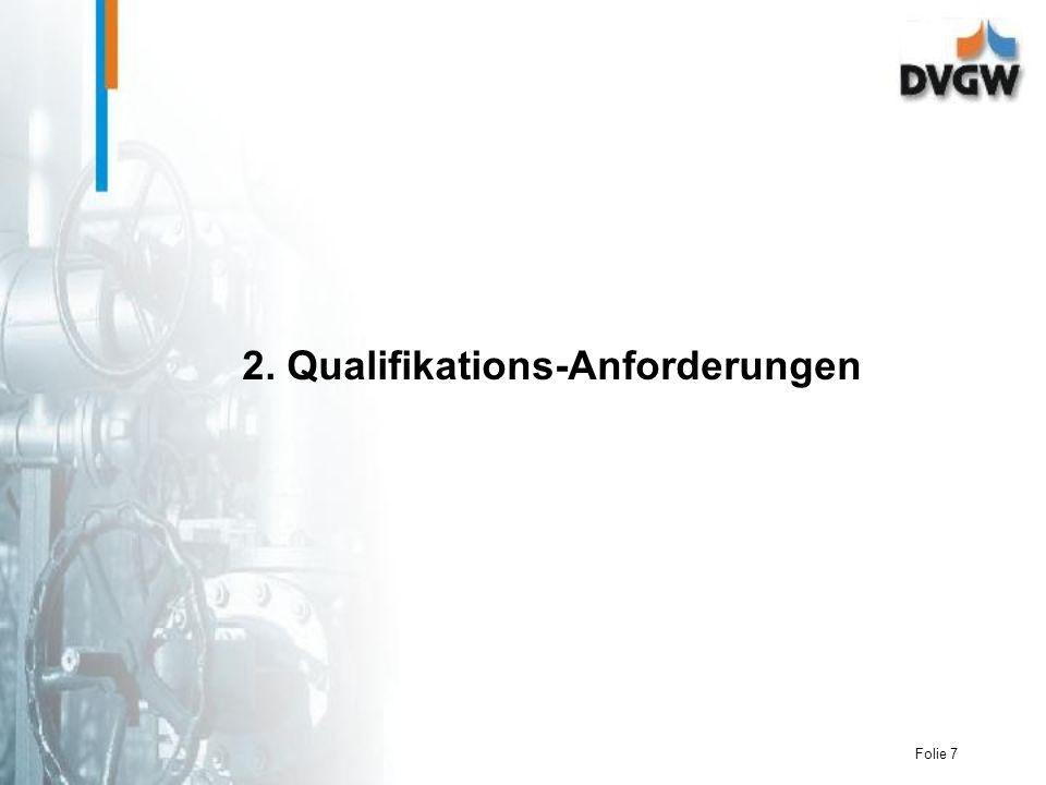 Folie 7 2. Qualifikations-Anforderungen