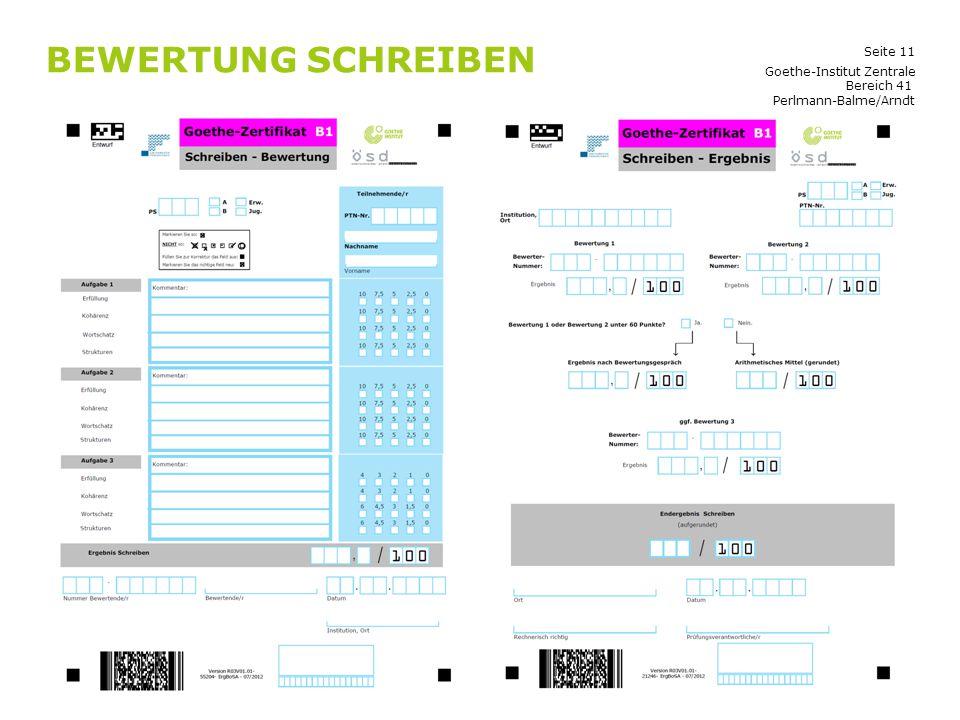 Seite 11 BEWERTUNG SCHREIBEN Goethe-Institut Zentrale Bereich 41 Perlmann-Balme/Arndt