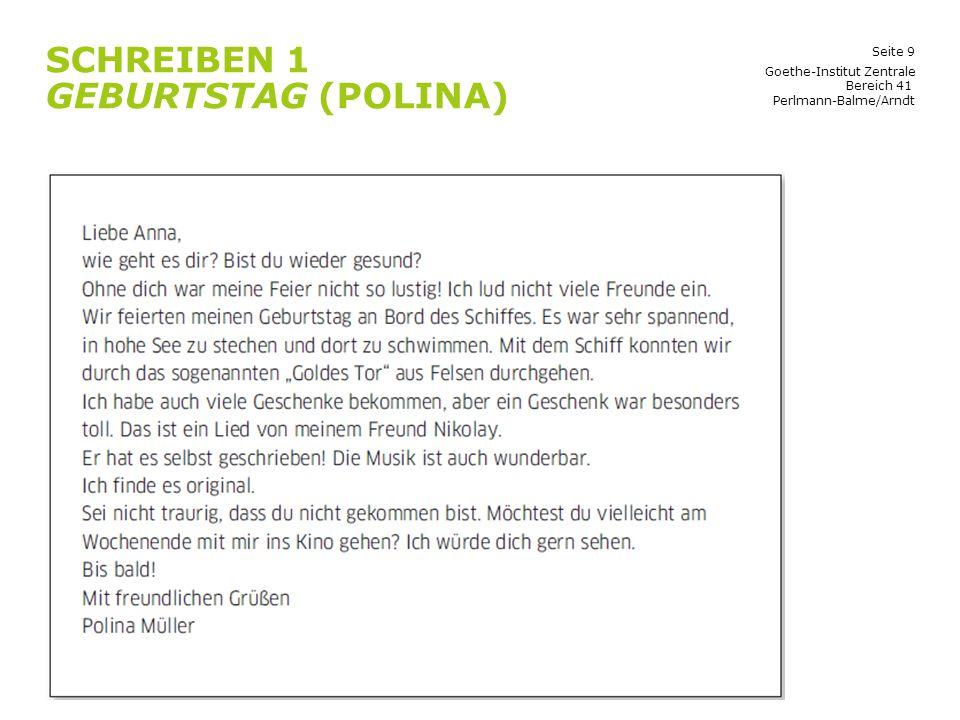 Seite 30 SPRECHEN AUFGABE 2 Goethe-Institut Zentrale Bereich 41 Perlmann-Balme/Arndt