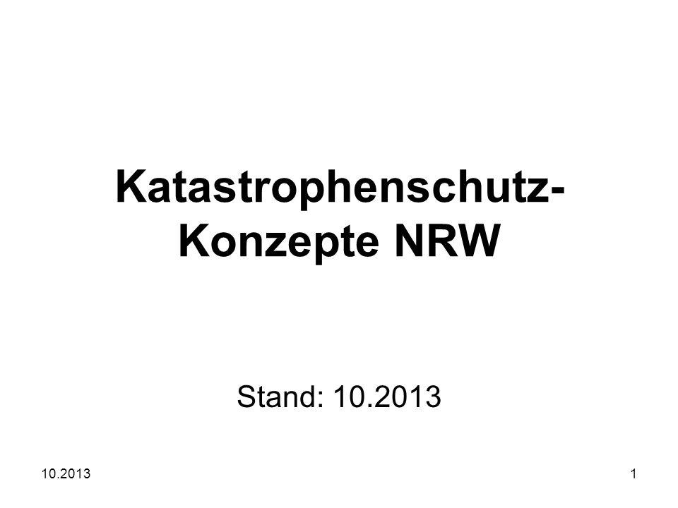10.20131 Katastrophenschutz- Konzepte NRW Stand: 10.2013