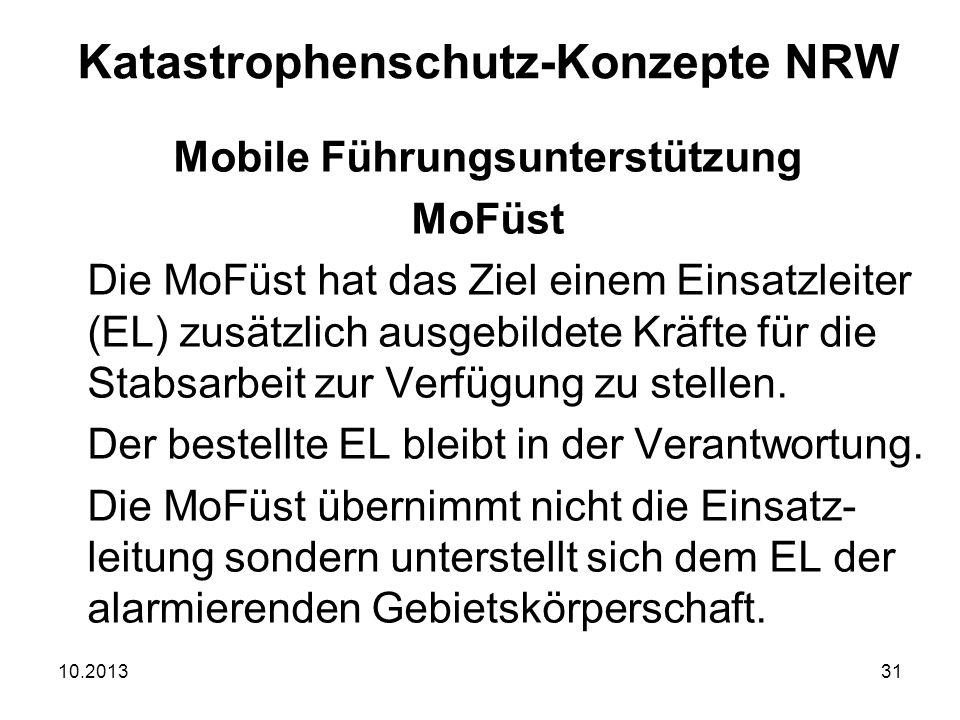 10.201331 Mobile Führungsunterstützung MoFüst Die MoFüst hat das Ziel einem Einsatzleiter (EL) zusätzlich ausgebildete Kräfte für die Stabsarbeit zur Verfügung zu stellen.