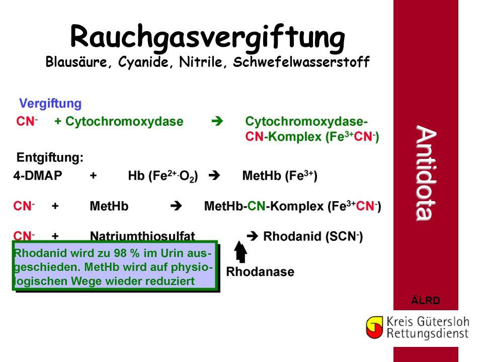 ÄLRD Antidota Rauchgasvergiftung Blausäure, Cyanide, Nitrile, Schwefelwasserstoff