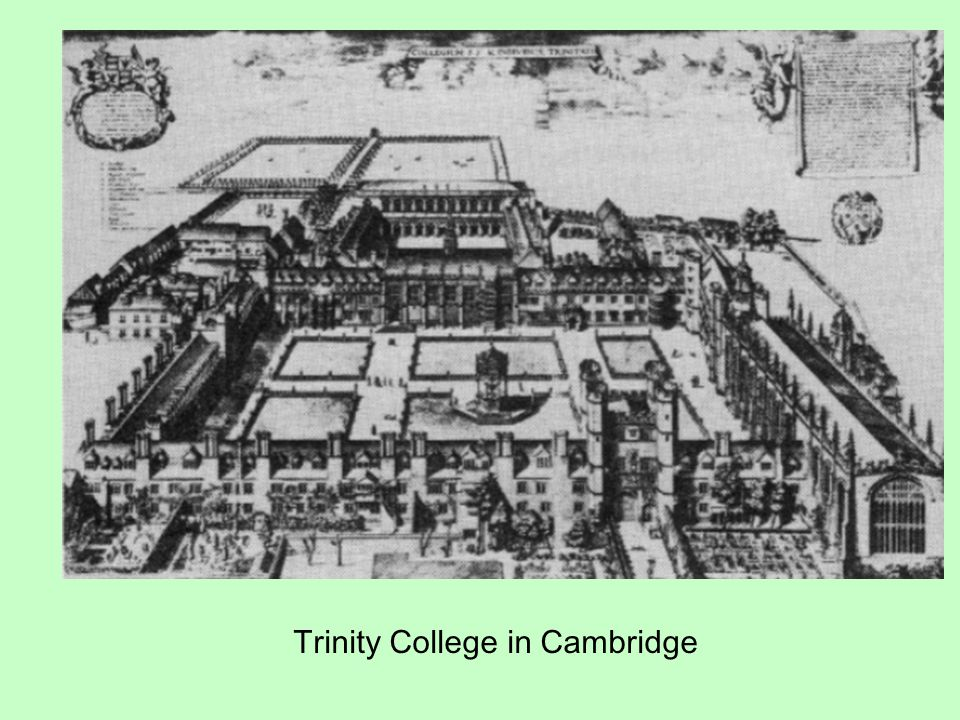 Trinity College in Cambridge