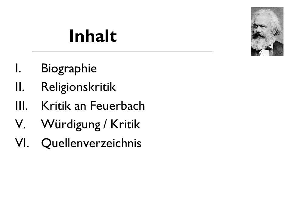 Inhalt I. Biographie II.Religionskritik III.Kritik an Feuerbach V.Würdigung / Kritik VI.Quellenverzeichnis