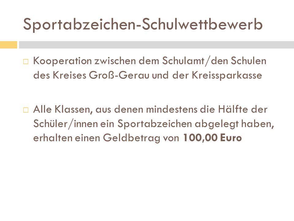 Sportabzeichen-Schulwettbewerb  Kooperation zwischen dem Schulamt/den Schulen des Kreises Groß-Gerau und der Kreissparkasse  Alle Klassen, aus denen