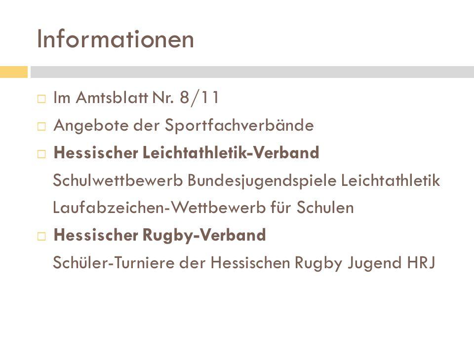 Informationen  Im Amtsblatt Nr. 8/11  Angebote der Sportfachverbände  Hessischer Leichtathletik-Verband Schulwettbewerb Bundesjugendspiele Leichtat