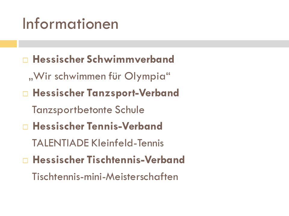 """Informationen  Hessischer Schwimmverband """"Wir schwimmen für Olympia""""  Hessischer Tanzsport-Verband Tanzsportbetonte Schule  Hessischer Tennis-Verba"""