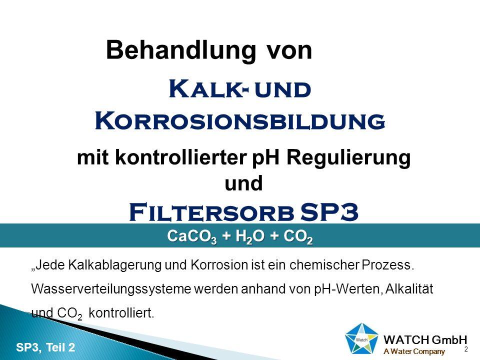 WATCH GmbH A Water Company Wasserwerke in der ganzen Welt haben enorme Ausgaben für kilometerlange Pipelines, Ventile, Heiz-und Kühlelemente und alle anderen Apparaturen in Wasserverteilungssystemen in privaten und industriellen Anlagen.