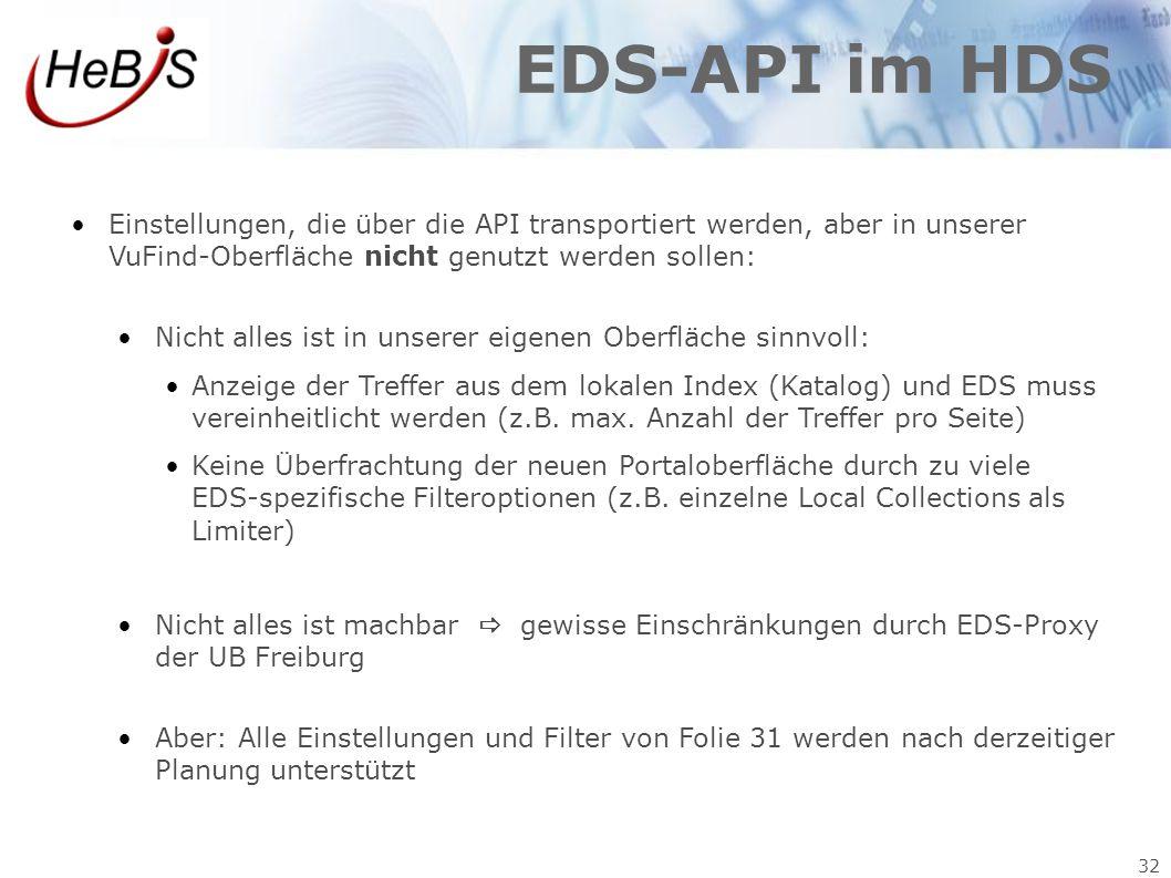 32 EDS-API im HDS Einstellungen, die über die API transportiert werden, aber in unserer VuFind-Oberfläche nicht genutzt werden sollen: Nicht alles ist