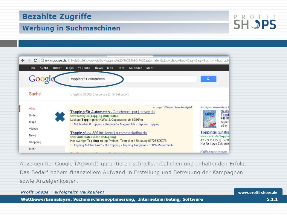 Anzeigen bei Google (Adword) garantieren schnellstmöglichen und anhaltenden Erfolg.