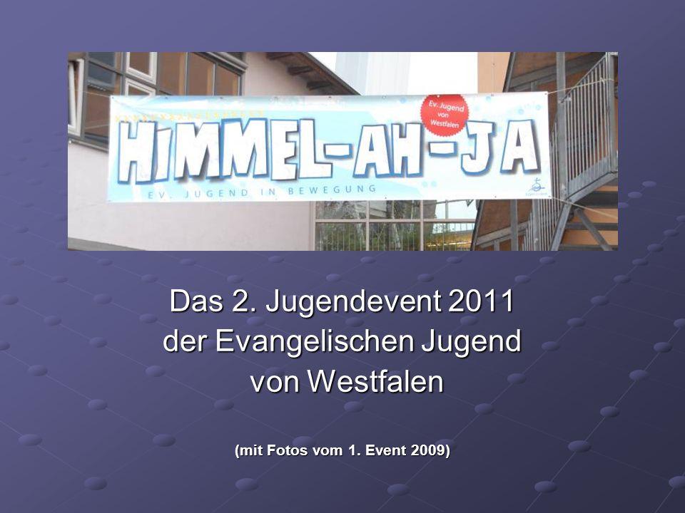 Das 2.Jugendevent 2011 der Evangelischen Jugend von Westfalen von Westfalen (mit Fotos vom 1.