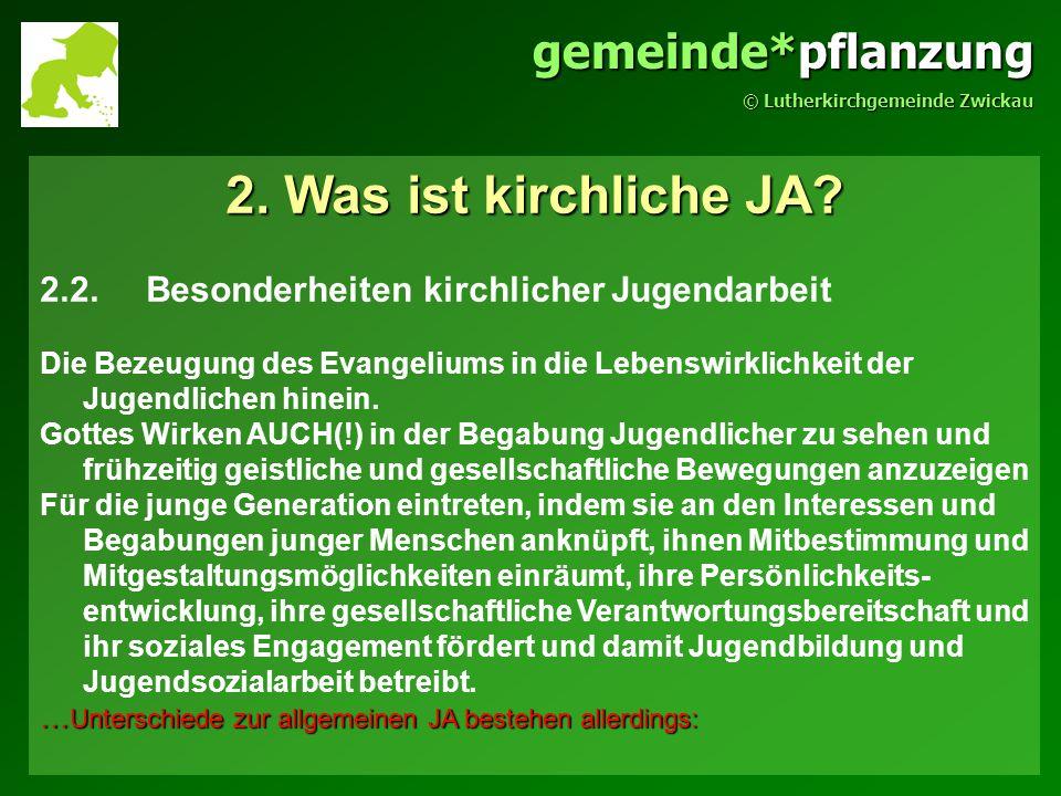 gemeinde*pflanzung © Lutherkirchgemeinde Zwickau 2.