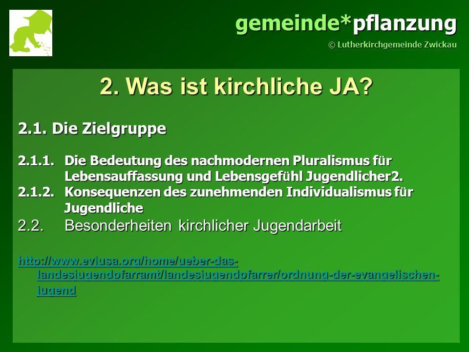 gemeinde*pflanzung © Lutherkirchgemeinde Zwickau 3.