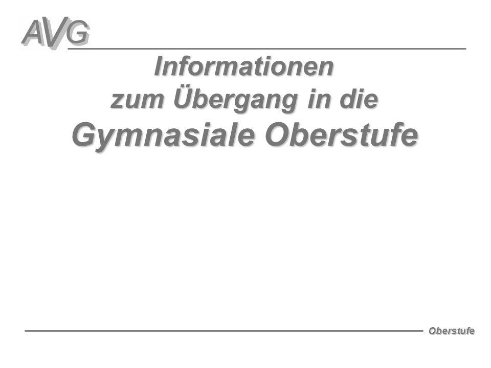 Oberstufe Informationen zum Übergang in die Gymnasiale Oberstufe