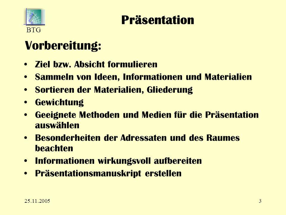 BTG 25.11.20053 Vorbereitung: Ziel bzw.