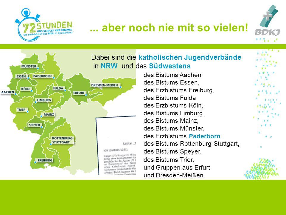 Dabei sind die katholischen Jugendverbände in NRW und des Südwestens des Bistums Aachen des Bistums Essen, des Erzbistums Freiburg, des Bistums Fulda