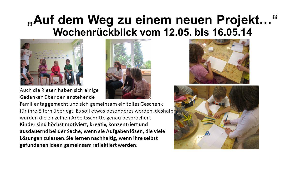 """""""Auf dem Weg zu einem neuen Projekt… Wochenrückblick vom 12.05."""