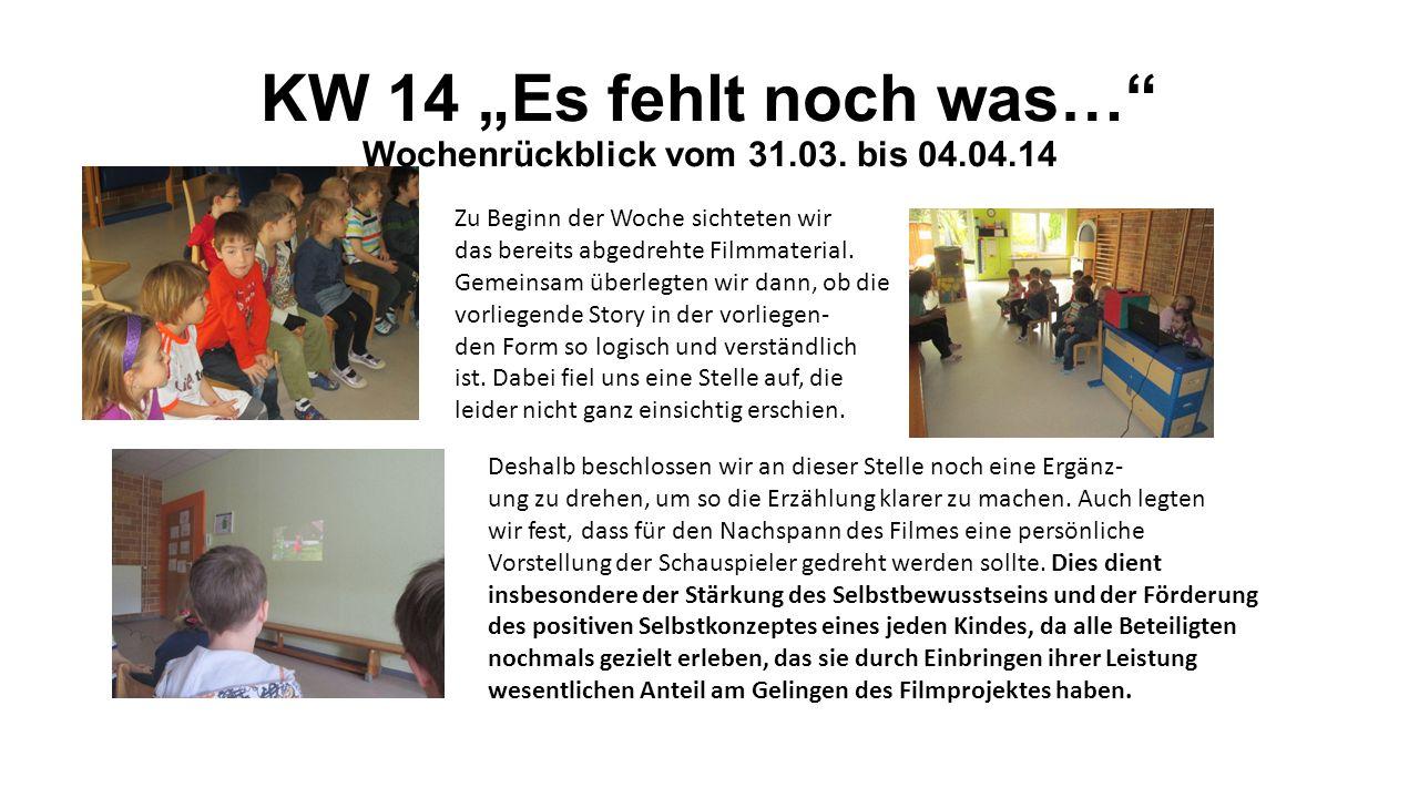 """KW 14 """"Es fehlt noch was… Wochenrückblick vom 31.03."""