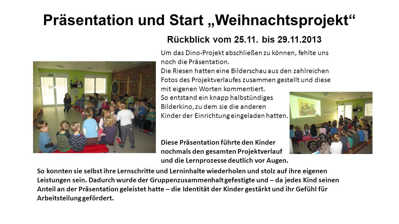 """Präsentation und Start """"Weihnachtsprojekt Rückblick vom 25.11."""