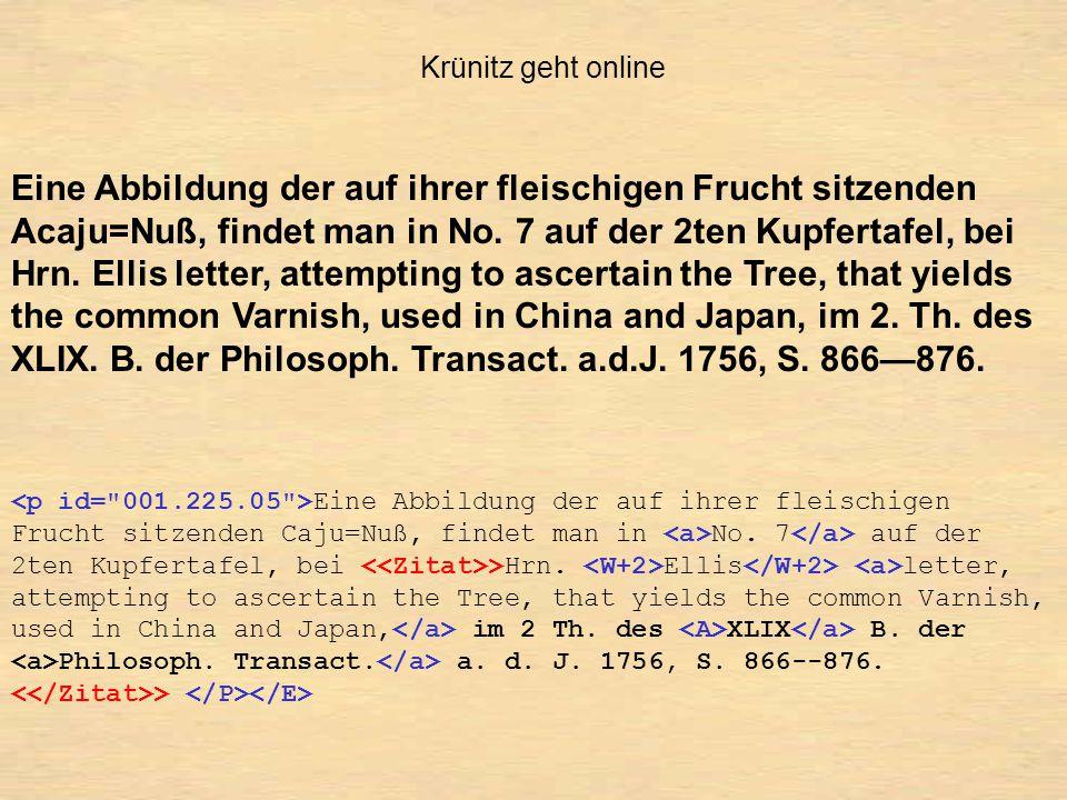 Krünitz geht online Eine Abbildung der auf ihrer fleischigen Frucht sitzenden Acaju=Nuß, findet man in No.