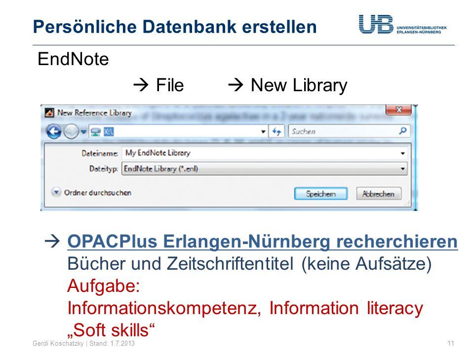 Recherche im OPACPlus Gerdi Koschatzky | Stand: 1.7.201312 Titelwörter Schlagwort/Index Suche in allen Feldern Tipp: auch im Inhaltsverzeichnis Suchoptionen z.B.