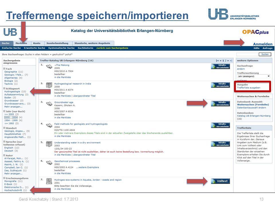 Treffermenge speichern/importieren Gerdi Koschatzky | Stand: 1.7.201314