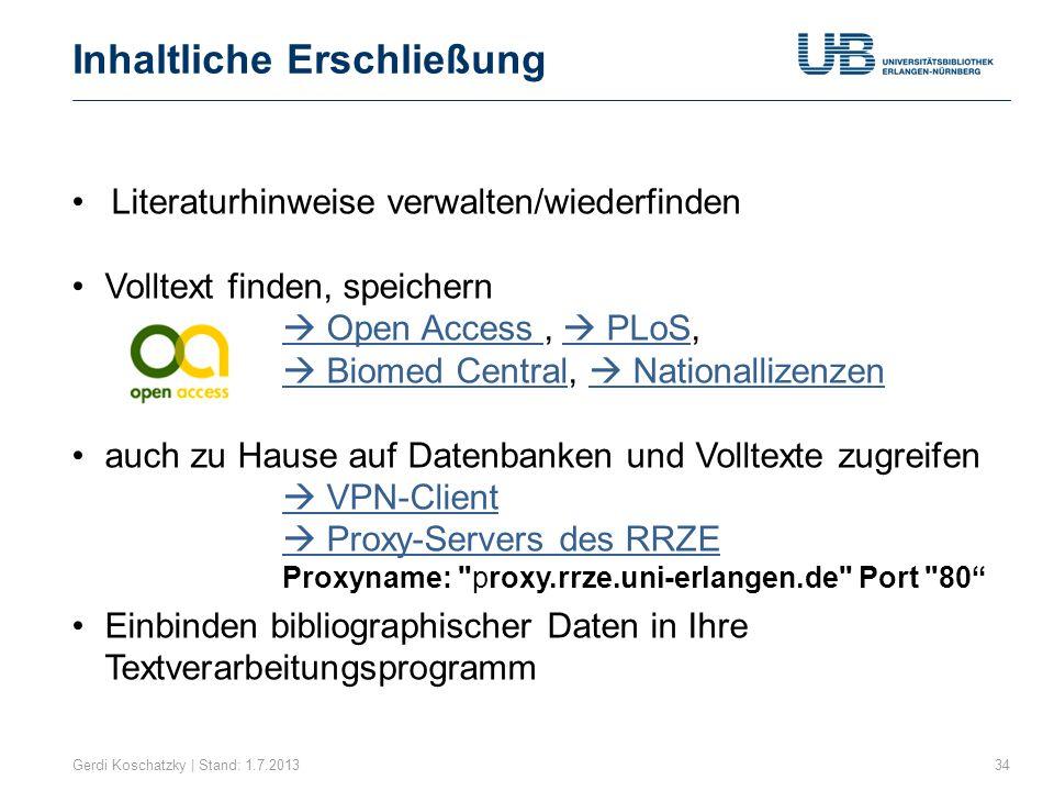 Kataloge, Datenbanken, Bibliographien Gerdi Koschatzky | Stand: 1.7.201335 Niedermair, Klaus.