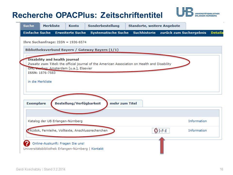 Recherche OPACPlus: Zeitschriftentitel Gerdi Koschatzky | Stand 3.2.201416