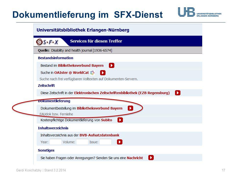 Dokumentlieferung im SFX-Dienst Gerdi Koschatzky | Stand 3.2.201417