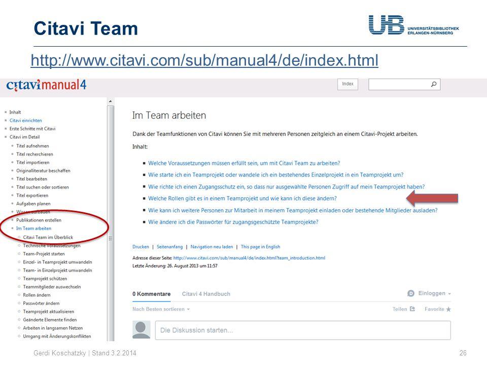 Citavi Team Gerdi Koschatzky | Stand 3.2.201426 http://www.citavi.com/sub/manual4/de/index.html