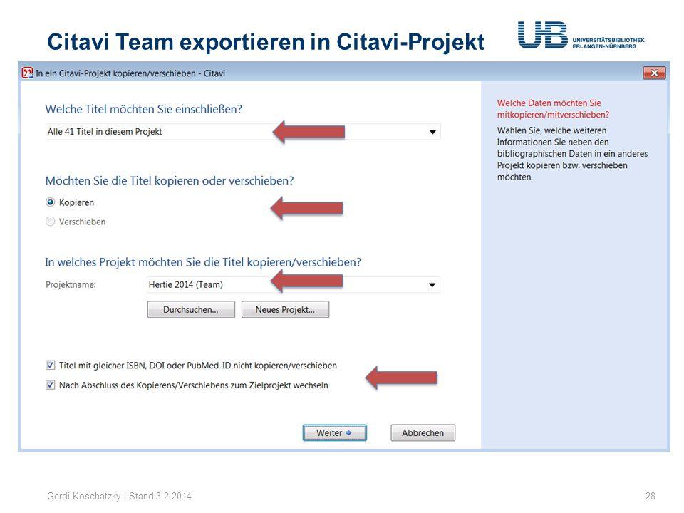 Citavi Team exportieren in Citavi-Projekt Gerdi Koschatzky | Stand 3.2.201428