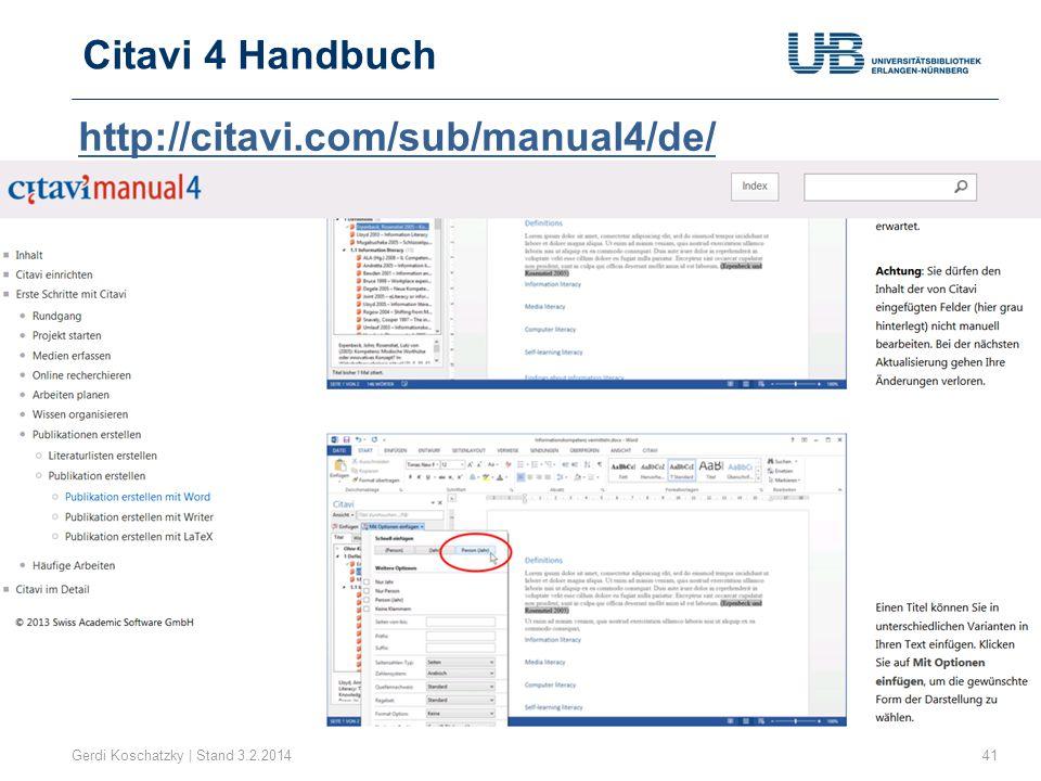 Citavi 4 Handbuch 41Gerdi Koschatzky | Stand 3.2.2014 http://citavi.com/sub/manual4/de/