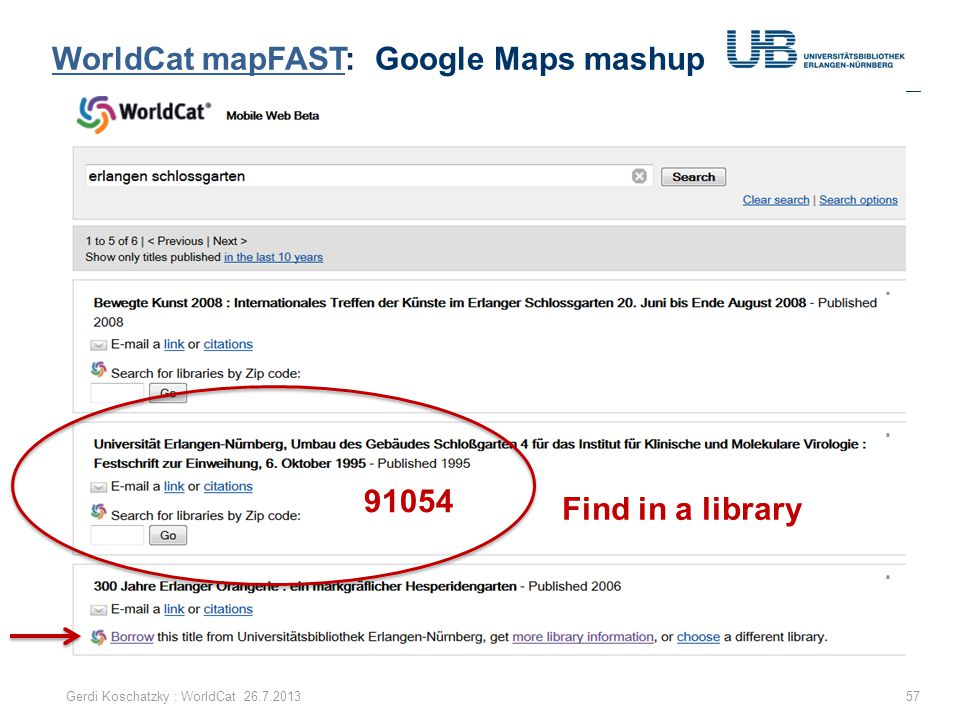 WorldCat mapFASTWorldCat mapFAST: Google Maps mashup 57Gerdi Koschatzky : WorldCat 26.7.2013 91054 Find in a library
