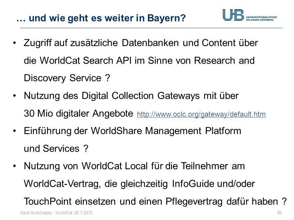 Zugriff auf zusätzliche Datenbanken und Content über die WorldCat Search API im Sinne von Research and Discovery Service ? Nutzung des Digital Collect