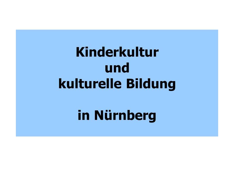 """Koordinierungs- gruppe """"Kinderkultur Arbeitskreis """"Kultur und Schule Plenum """"Nürnberger Netzwerk Kinderkultur Netzwerke zum Thema Kultur und Schule in Nürnberg"""